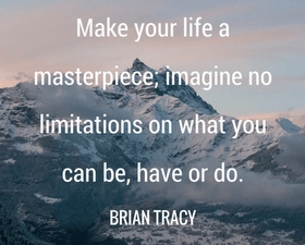 MAKE YOUR LIFE A MASTERPIECE